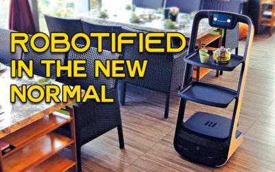 'ROBOTIFIED' IN THE NEW NORMAL